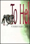 To Hell & Back with Dante: A Modern Reader's Guide to the Divne Comedy