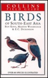 Collins Field Guide to the Birds of South-East Asia by Ben F. King