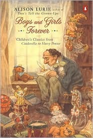 Boys and Girls Forever: Childrens Classics from Cinderella to Harry Potter