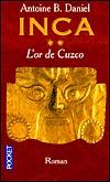 L'Or de Cuzco by Antoine B. Daniel