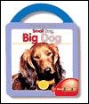 Small Dog, Big Dog