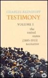 Testimony: The United States, 1885-1915: Recitative