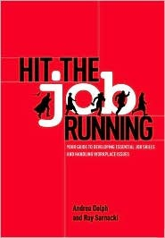 Hit the Job Running: Because landing the job is the easy part