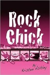 Rock Chick (Rock Chick, #1) by Kristen Ashley