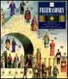 Freemasonry: A Celebration of the Craft