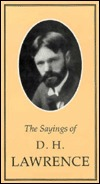 Sayings of D.H. Lawrence