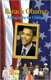 Barack Obama, a Biography for Children