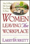 Women Leaving the Workplace: How to Make the Transition from Work to Home