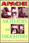 Apache Mothers and Daughters: Four Generations of a Family