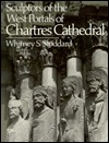 Sculptors of the West Portals of Chartres Cathedral