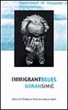 Immigrant Blues