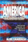 America: Built On Character, Founded On Faith