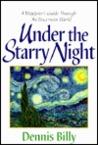 Under The Starry Night: A Wayfarer's Guide Through An Uncertain World