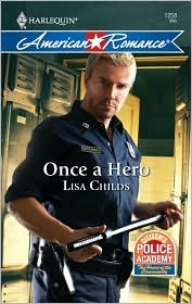 Once a Hero (Citizen's Police Academy, #2)