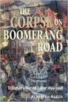 The Corpse on Boomerang Road: Telluride's War on Labor 1899-1908