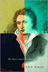 Being Shelley: The Poet's Search for Himself