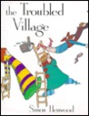 The Troubled Village