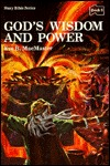 God's Wisdom and Power: Stories of God and His People: 1 and 2 Chronicles, Proverbs, and the Song of Songs
