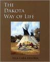 The Dakota Way of Life