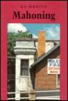 Mahoning by A.F. Moritz