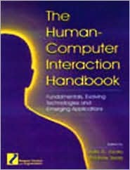 The Human-Computer Interaction Handbook: Fundamentals, Evolving Technologies and Emerging Applications, Third Editiion