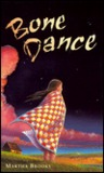 Bone Dance by Martha Brooks