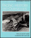 Facing History And Ourselves: Holocaust And Human Behavior:  Resource Book