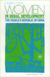 Women in Rural Development: The People's Republic of China