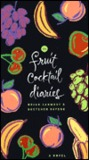 The Fruit Cocktail Diaries