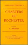 Anglo-Saxon Charters I: Rochester