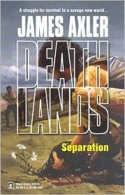 Separation (Deathlands, #66)