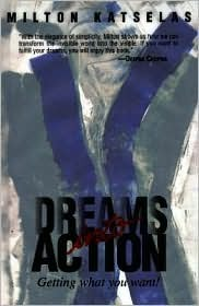 dreams-into-action-getting-what-you-want