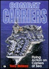 Combat Carriers: Flying Action at Sea