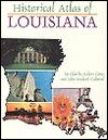 Historical Atlas of Louisiana