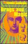 Drugs & magic
