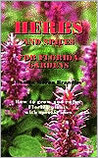 Herbs and Spices for Florida Gardens: How to Grow and Enjoy Florida Plants with Special Uses