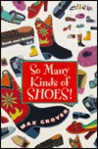 So Many Kinds of Shoes!: Book-and-Mobile Set