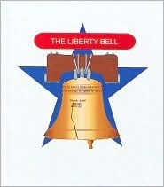 The Liberty Bell: The Sounds of Freedom