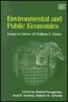 Environmental and Public Economics: Essays in Honor of Wallace E. Oates