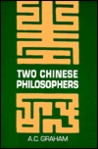 Two Chinese Philosophers by A.C. Graham