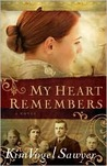 My Heart Remembers by Kim Vogel Sawyer