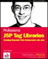 Professional JSP Tag Librarie S