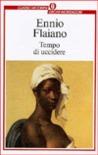 Tempo di uccidere by Ennio Flaiano