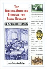 The African-American Struggle for Legal Equality in American History