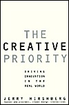 The Creative Priority: Driving Innovative Business in the Real World