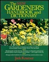 The New Gardener's Handbook And Dictionary