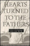 Hearts Turned to the Fathers: A History of the Genealogical Society of Utah, 1894-1994