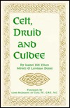 Celt, Druid And Culdee by Isabel H. Elder