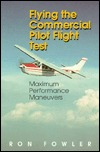 flying-the-commercial-pilot-flight-test-maximum-performance-maneuvers