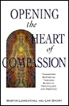 Opening the Heart of Compassion